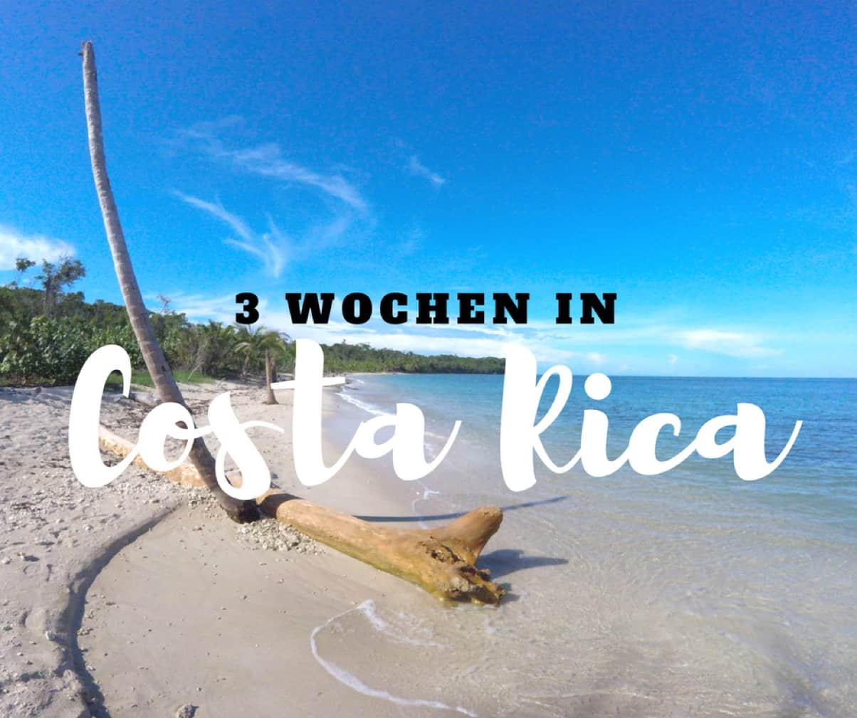 Drei Wochen in Costa Rica - Highlights über Highlights