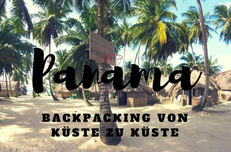 Backpacking in Panama San Blas